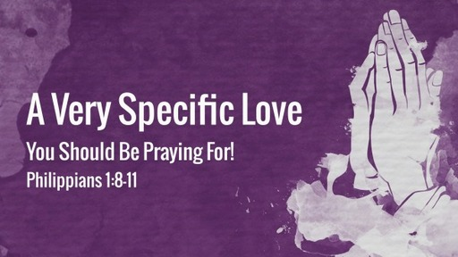 A Very Specific Love You Should Be Praying For!