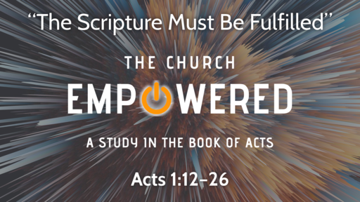 """The Scripture Must Be Fulfilled"" 