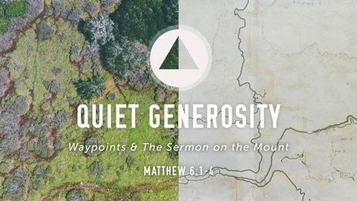 Quiet Generosity
