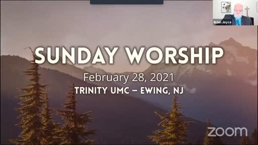 Sunday Worship—Feb. 28, 2021