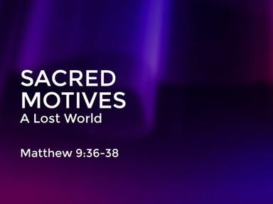 Sacred Motives: A lost World