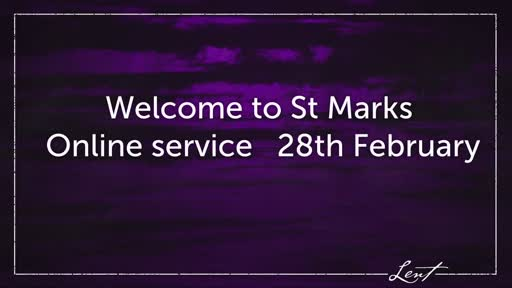 St Mark's Online Service 28 February