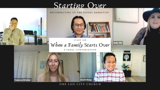 Starting Over as a Family (A Panel Conversation)