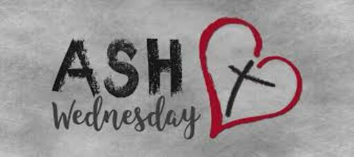 Ash Wednesday- Feb 17, 2021