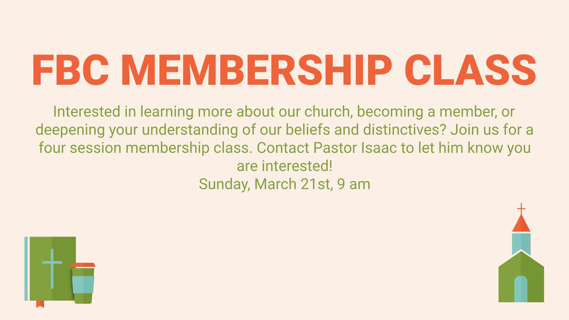 FBC Membership Class