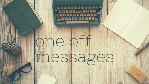 One Off Messages