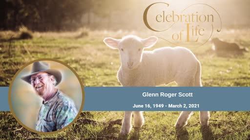 CELEBRATION OF LIFE SERVICE: Glenn Scott