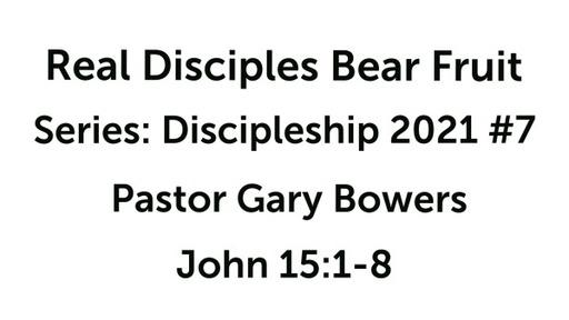 Discipleship 2021 #7