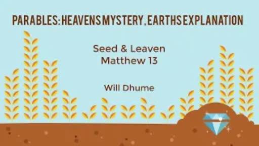 Parables #1 - Matthew 13:31-36