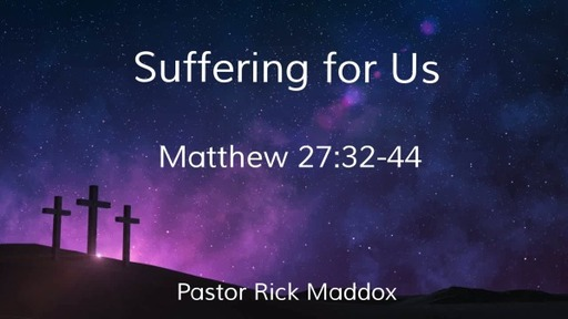 Suffering For Us