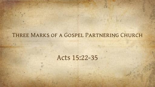 Three Marks of a Gospel Partnering Church