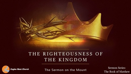 The Righteousness of the Kingdom