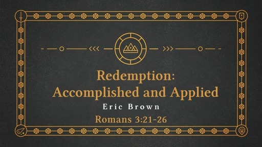Redemption: Accomplished and Applied