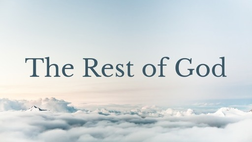 The Rest of God