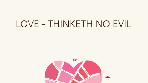Love - Thinketh No Evil