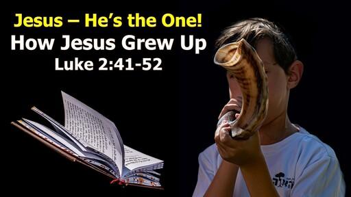 How Jesus Grew Up