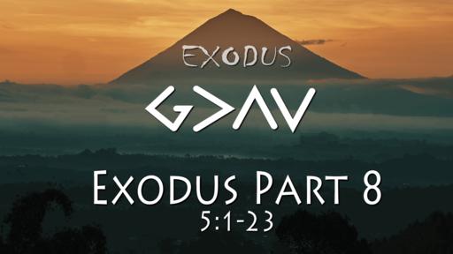 Exodus Part Nine, 5:1-23, Sunday March 7, 2021