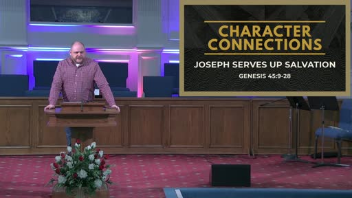 Character Connections: Joseph Serves Up Salvation