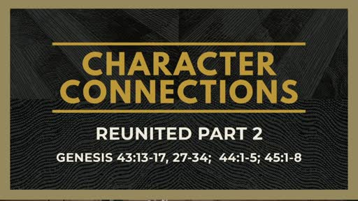 Character Connections: Reunited Part 2