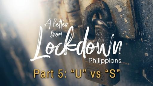 "A letter from Lockdown: Pt 5: ""U"" vs ""S"" - 03/14/2021"