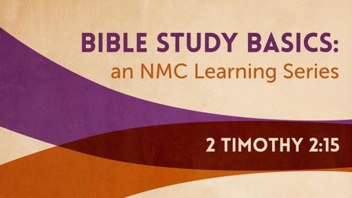 Bible Study Basics 4- Pastor Georgia Harris