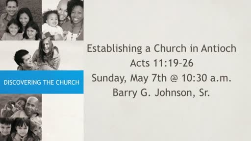 Discovering the Antioch Church
