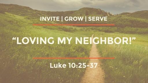 "SERVE: ""Loving My Neighbor!"""