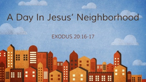 A Day In Jesus' Neighborhood