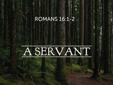 A Servent