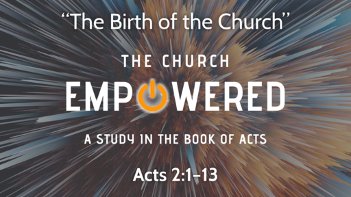 """The Birth of the Church"" 
