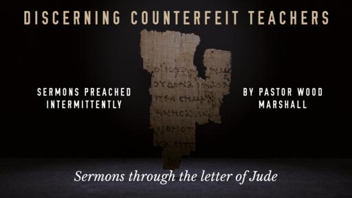 Discerning Counterfeit Teachers