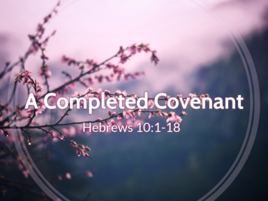 A Completed Covenant 03/14/21