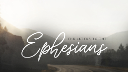 Ephesians in Context (Sunday School)