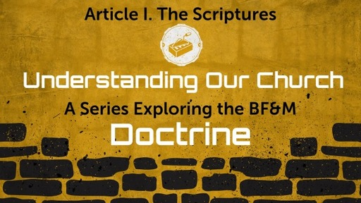 BF&M I: The Scriptures