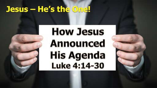 How Jesus Announced His Agenda