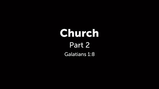 Church - Part 2