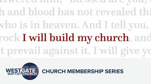 WHY CHURCH MEMBERSHIP? - A THEOLOGICAL FOUNDATION