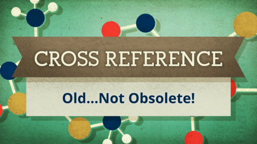 Cross Reference - Old... But Not Obsolete!