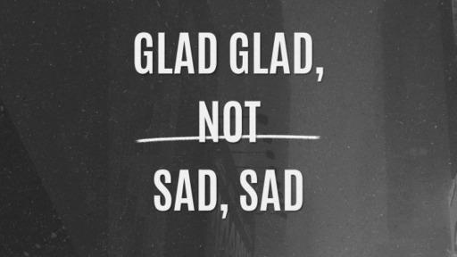 Psalm 90 Glad Glad