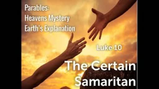 Parables #2 Luke 10:27-37