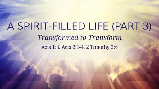 A Spirit-Filled Life (3)