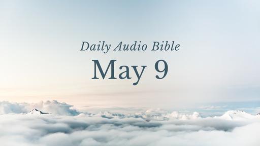 Daily Audio Bible – May 9, 2017