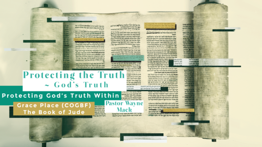 Protecting the Truth ~ God's Truth: Protecting God's Truth Within (Part 3)