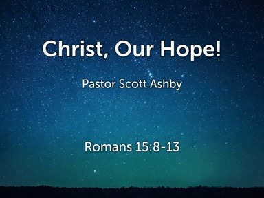 Christ, Our Hope!