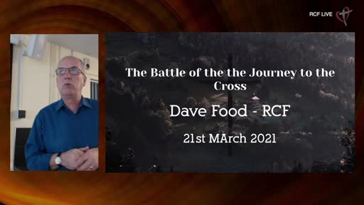 RCF 210321 - Infill Service - Dave Food - The Battle at the Cross