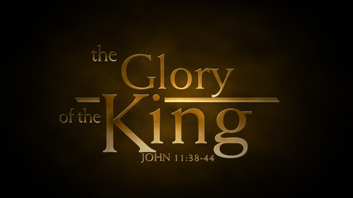 The Glory of the King