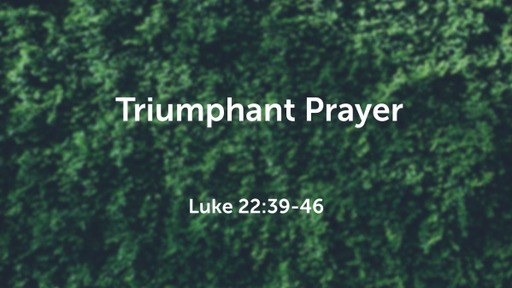 Triumphant Prayer