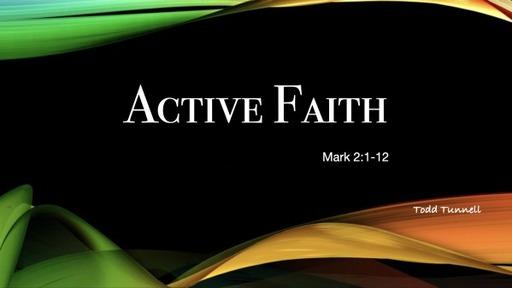 Active Faith March 21 2021 Todd Tunnel