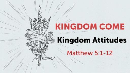 Kingdom Attitudes