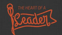 The Heart of a Leader  PowerPoint image 1